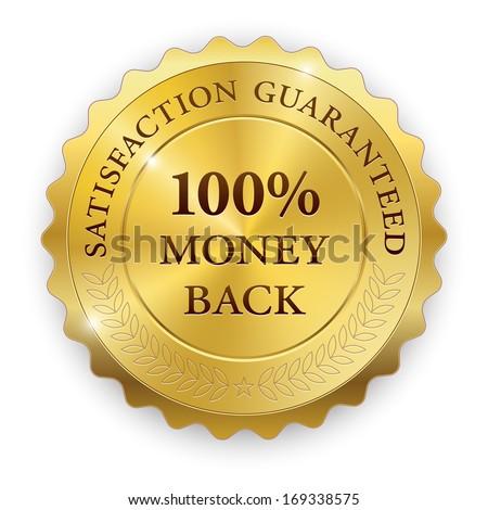 Metal premium round badge on white background. 100% money back, satisfaction guaranteed. Raster version - stock photo