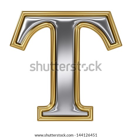 Metal silver and gold alphabet letter symbol - T - stock photo