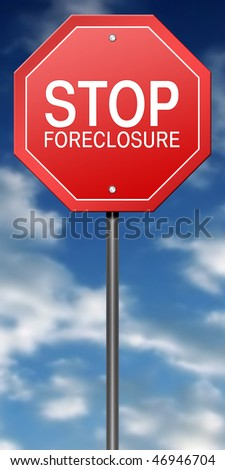 Metaphor Sign with Stop Foreclosure - stock photo