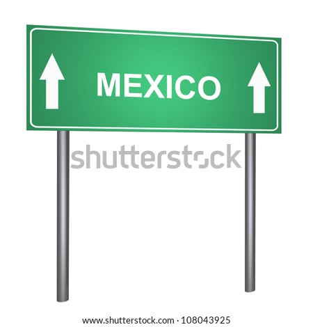 Mexico on the road sign isolated on withe