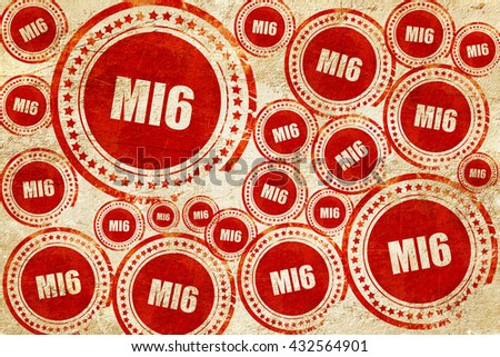 mi6 secret service, red stamp on a grunge paper texture - stock photo