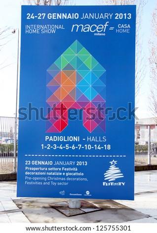 MILAN, ITALY - JANUARY 24: Entering Macef, International Home Show Exhibition on January, 24 2013 in Milan, Italy. - stock photo
