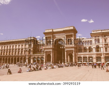 MILAN, ITALY - MAY 16: Tourists visitin Piazza Duomo square on May 16, 2011 in Milan, Italy vintage