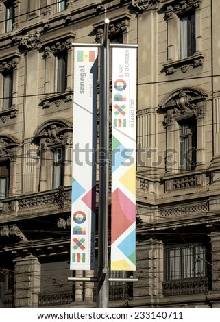 MILAN, ITALY-NOVEMBER 19, 2014: EXPO 2015 banners in piazza Castello, in Milan.