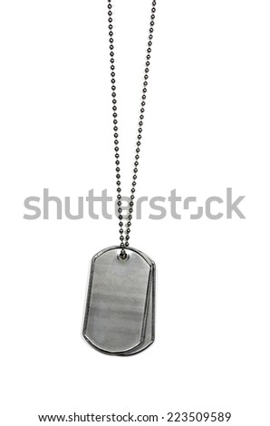 military dog tags isolated on white background - stock photo