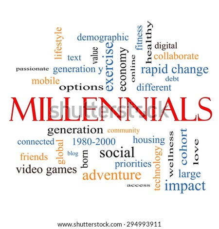 Millennials  Word Cloud Concept with great terms such as generation, health, fitness, technology and more. - stock photo