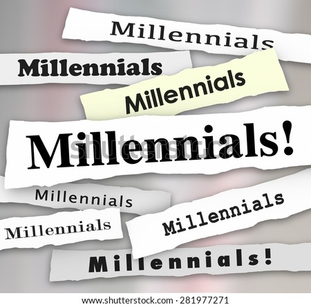 Millennials word in newspaper headlines to illustrate latest reports, trends and updates on young people in generation Y