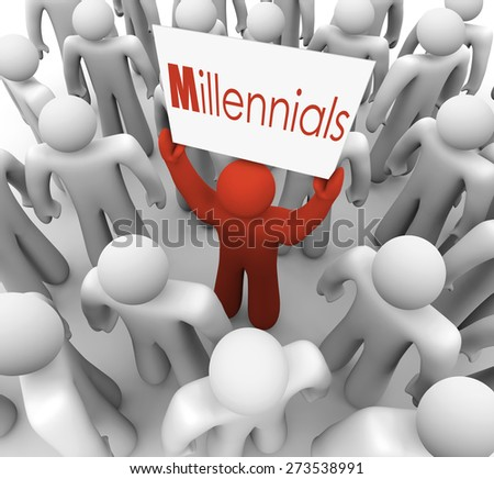 Millennials word on a sign held by a young person or man to represent a generation of youth who is savvy in social media and networking - stock photo
