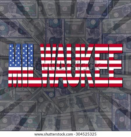 Milwaukee flag text on dollars sunburst illustration - stock photo
