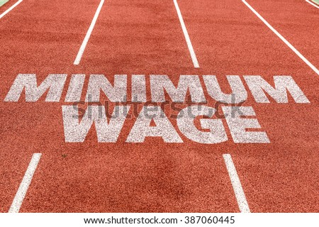 Minimum Wage written on running track