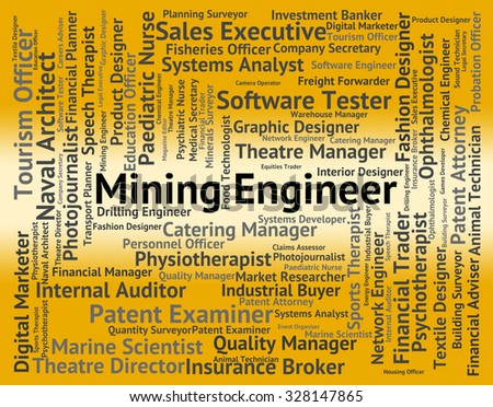 Mining Engineer Representing Text Mechanic And Position