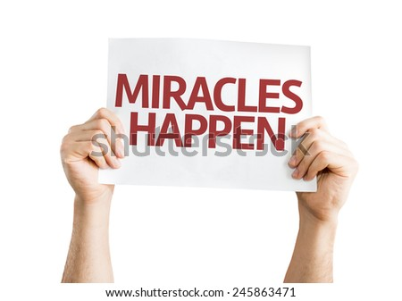 Miracles Happen card isolated on white background - stock photo