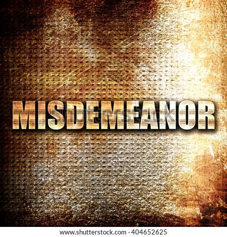 misdemeanor, written on vintage metal texture - stock photo
