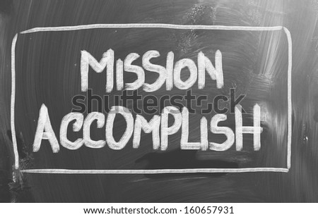Mission Accomplish Concept