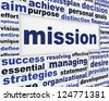 Mission creative words poster design. Creative goal conceptual background - stock photo