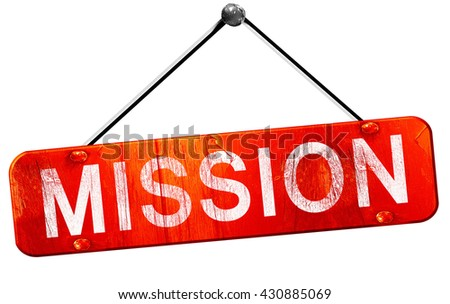 mission, 3D rendering, a red hanging sign - stock photo