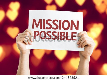 Mission Possible card with heart bokeh background - stock photo