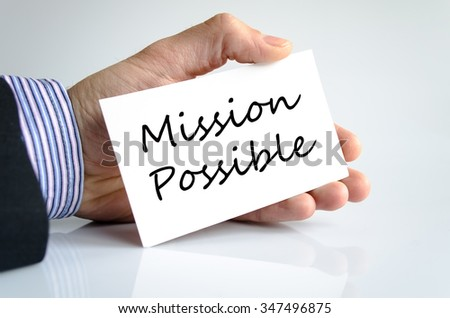 Mission possible text concept isolated over white background - stock photo