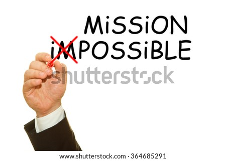 Mission Possible word write on white background by businessman hand  - stock photo