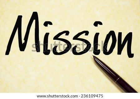 mission word write on paper  - stock photo