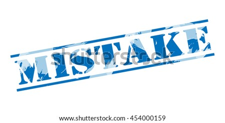 mistake blue stamp on white background - stock photo