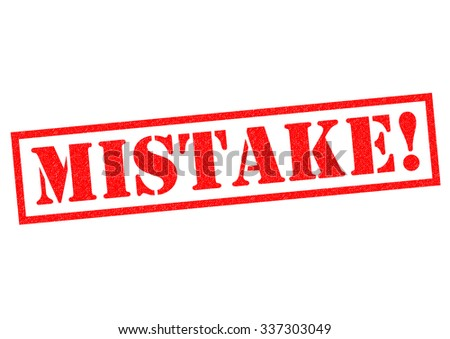 MISTAKE! red Rubber Stamp over a white background. - stock photo
