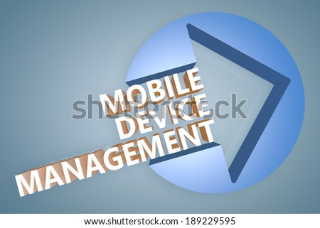 Mobile Device Management - text 3d render illustration concept with a arrow in a circle on blue-grey background