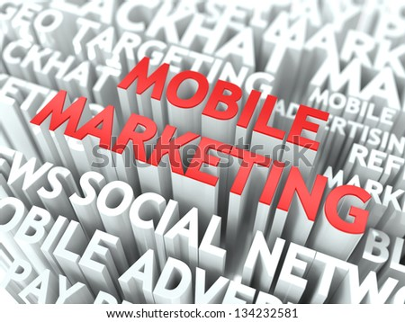 Mobile Marketing Concept. The Word of Red Color Located over Text of White Color. - stock photo