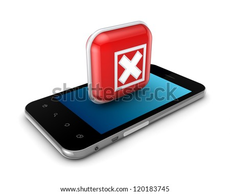 Mobile phone with a symbol of cross mark.Isolated on white background.3d rendered. - stock photo