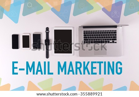 Mobility and modern telecommunication concept: E-MAIL MARKETING - stock photo