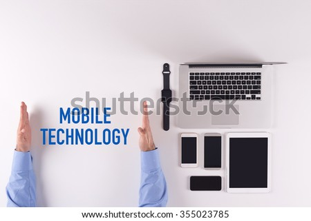 Mobility and modern telecommunication concept: MOBILE TECHNOLOGY - stock photo