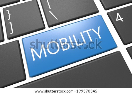 Mobility - keyboard 3d render illustration with word on blue key
