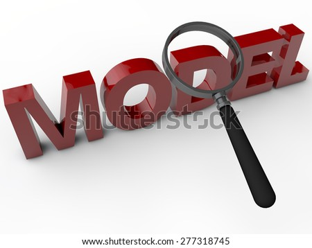Model - 3D Text with Magnifier over white Background - stock photo