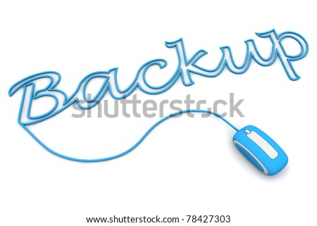 modern blue computer mouse is connected to the blue word BACKUP - letters a formed by the mouse cable - stock photo