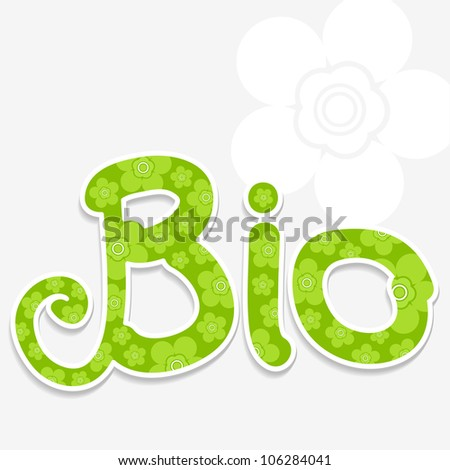 modern fresh text (bio) with floral design (label for ecology)