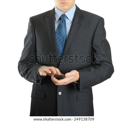 Modern mobile phone in male hand. Businessman using smartphone on white background