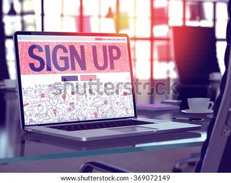 Modern Workplace with Laptop showing Landing Page in Doodle Design Style with text Sign Up. Toned Image with Selective Focus. 3d render. - stock photo