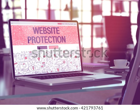 Modern Workplace with Laptop Showing Landing Page in Doodle Design Style with Text Website Protection. Toned Image with Selective Focus. 3D Render. - stock photo