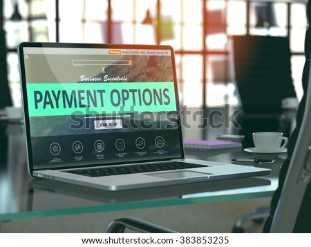Modern Workplace with Laptop showing Landing Page with Payment Options Concept. Toned Image with Selective Focus. 3D Render. - stock photo