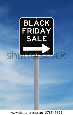 Modified one way sign indicating Black Friday Sale