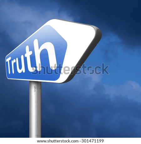 moment of truth be honest honesty leads a long way find justice law and order  - stock photo
