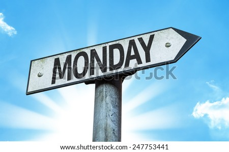 Monday sign with a beautiful day - stock photo
