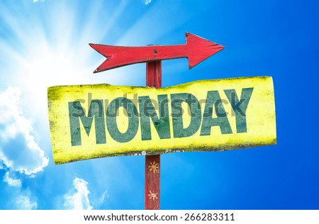 Monday sign with sky background - stock photo