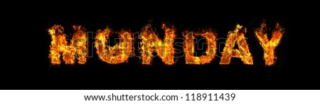 Monday text on fire - stock photo