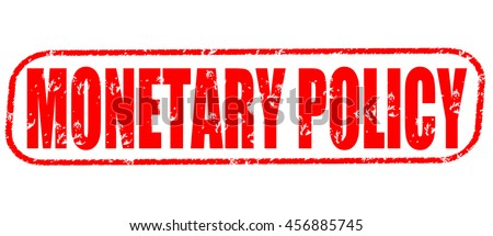 monetary policy red stamp on white background. - stock photo
