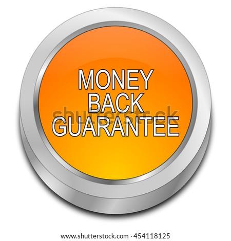 Money back Guarantee button - 3D illustration - stock photo
