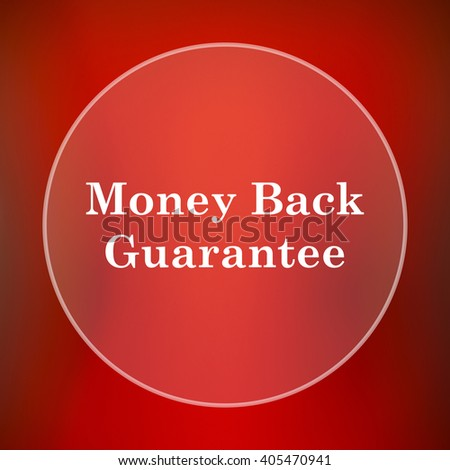 Money back guarantee icon. Internet button on red background.