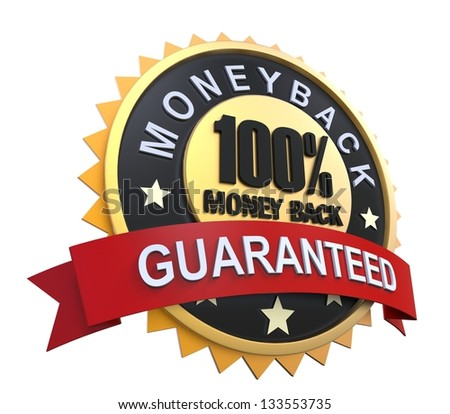Money Back Guaranteed Label with Gold Badge Sign - stock photo
