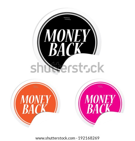 Money Back over colorful circle sticker and label  - stock photo
