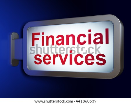 Money concept: Financial Services on advertising billboard background, 3D rendering - stock photo